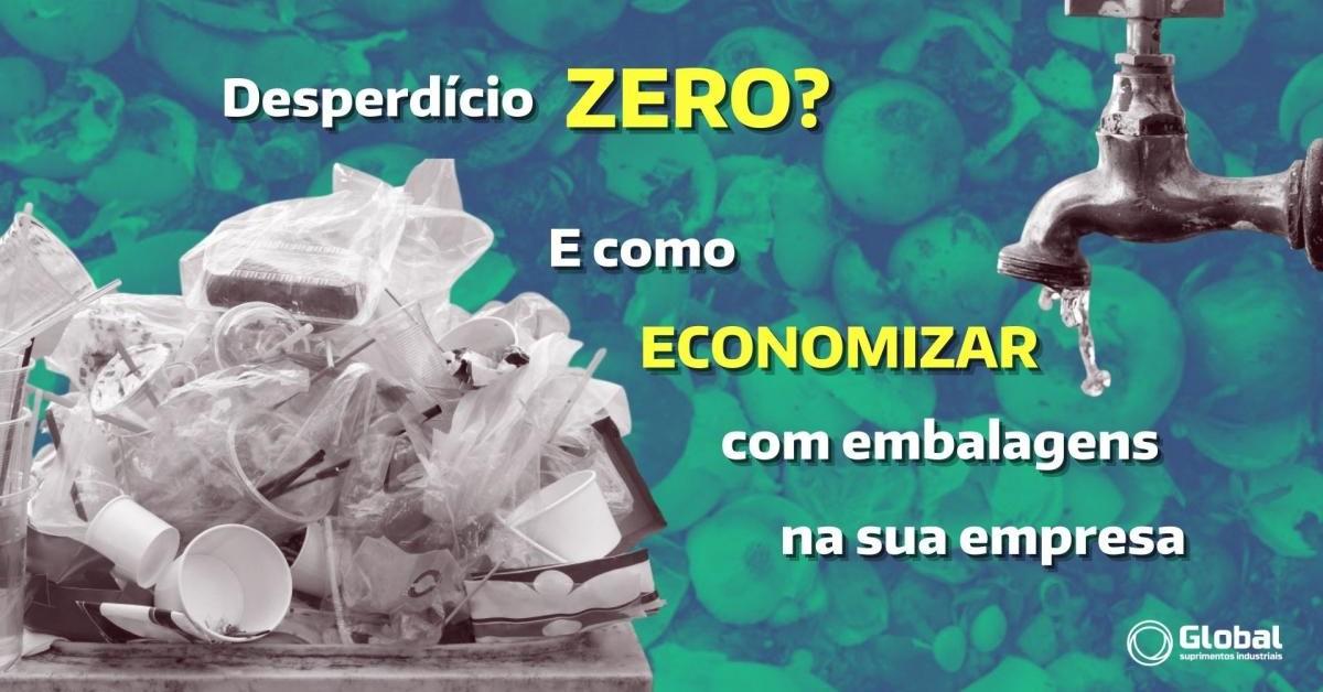 O que é zero desperdício?